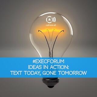 text-today-gone-tomorrow-executive-forum-ideas-in-action.jpg